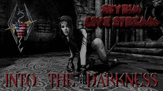 Skyrim SE Live Stream 12.1.2018 Nebula Requiem Into the Darkness EP 5 [[ENGLISH]]
