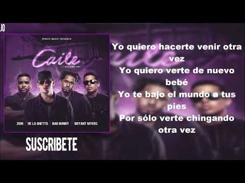 Caile (letra) Zion/ De La Ghetto/ Bad Bunny/ Bryant Myers