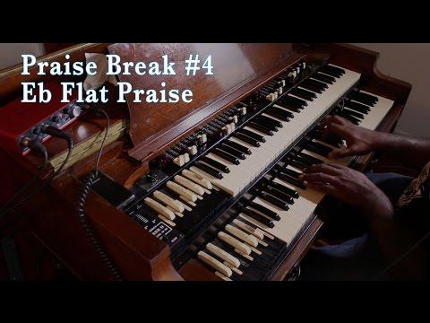 Eb Praise Break Revisited