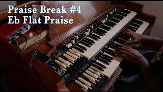 Eb Praise Break Revisited