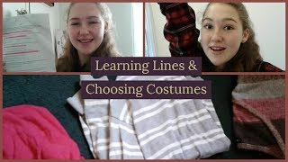 Learning Lines & Choosing Costumes