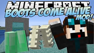 Minecraft | BOOTS COME ALIVE MOD! (Mo