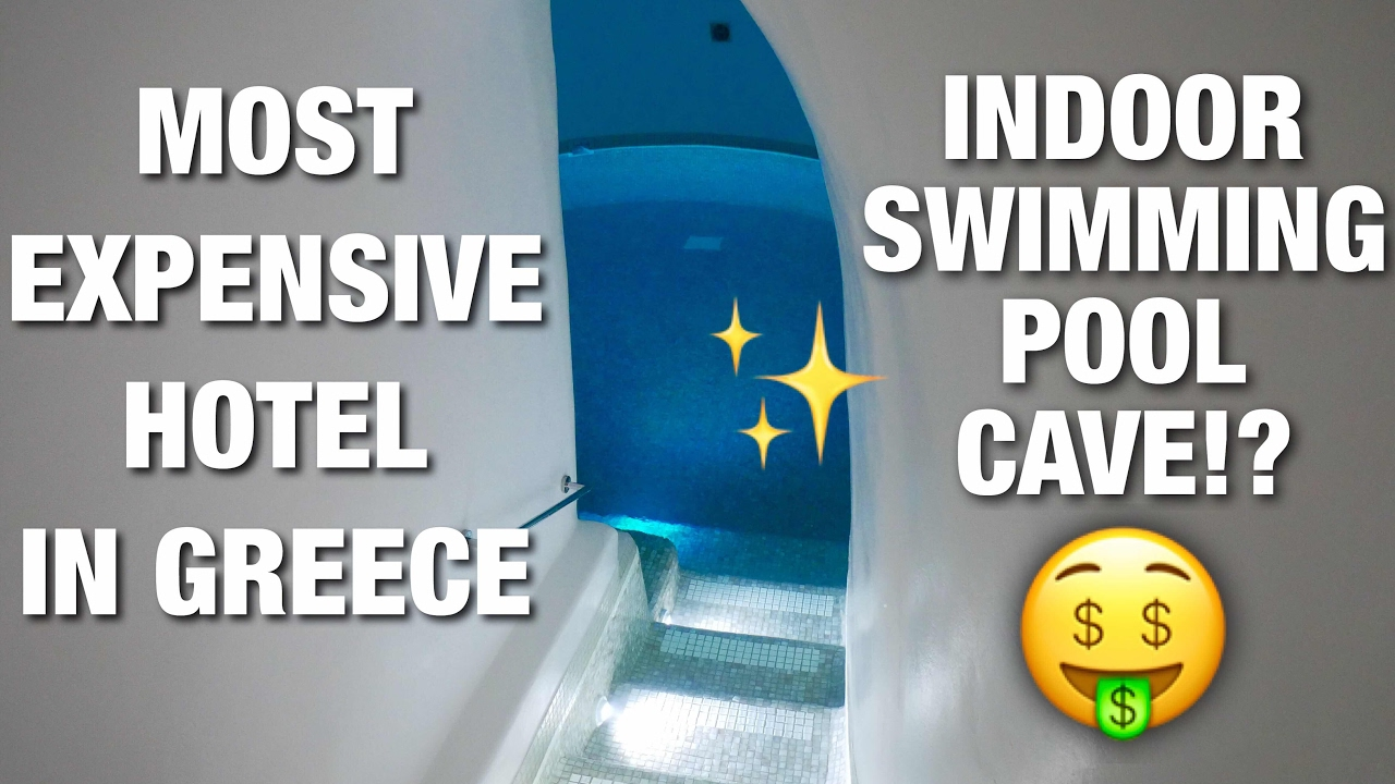 MOST EXPENSIVE HOTEL IN GREECE INDOOR CAVE POOL