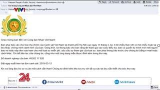 Cảnh báo giả mạo thư điện tử Bộ Công an để phát tán mã độc tống tiền | VTV24