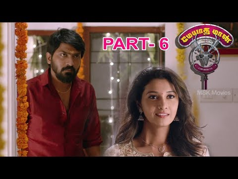 Meyatha Maan 2018 Latest Tamil Movie Part 6 | Vaibhav Reddy | Priya Bhavani Shankar