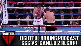 GGG vs. Canelo II Full Fight Review & Results | Fightful Boxing Podcast