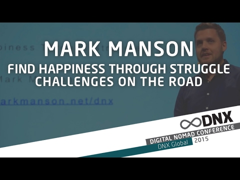 Mark Manson: Find happiness through struggle - Challenges on the road DNX Berlin 2015 ✰