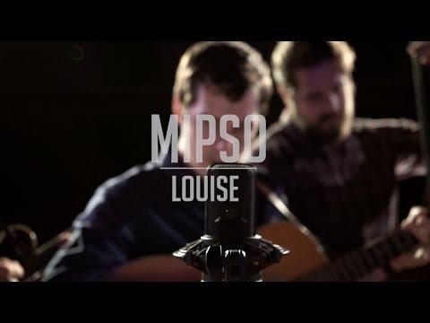Mipso - Louise - Mauch Chunk Opera House