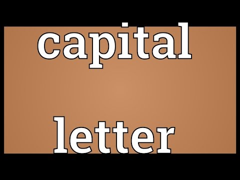 Capital letter Meaning