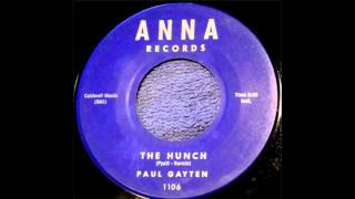 THE HUNCH - PAUL GAYTEN