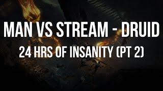 [Part 2] Man Vs Stream - Hell Druid - D2 Like You've Never Seen Before
