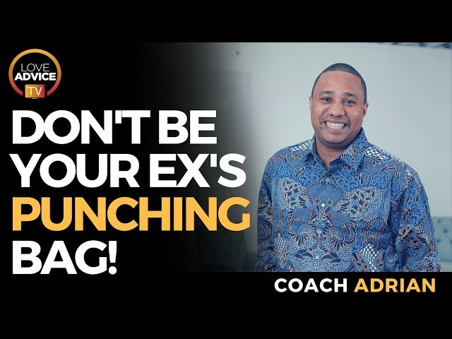 Setting Boundaries With Ex | Don't Be A Punching Bag For Your Ex!