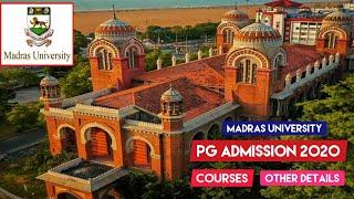Madras University PG Admission 2020 Details | Madras University Entrance 2020| Courses |
