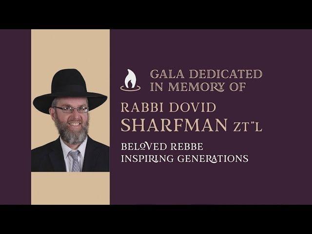 Rabbi Dovid Sharfman: Beloved Rebbe Inspiring Generations