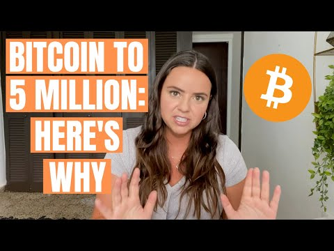 THIS IS WHY BITCOIN WILL REACH 5 MILLION DOLLARS!