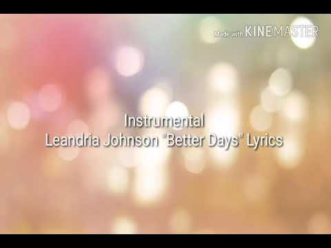 "Leandria Johnson ""Better Days"" Lyrics"