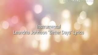 "Leandria Johnson ""Better Days"" Lyrics"