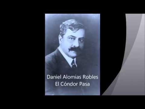Daniel Alomia Robles - El Cóndor Pasa (Orquestal)