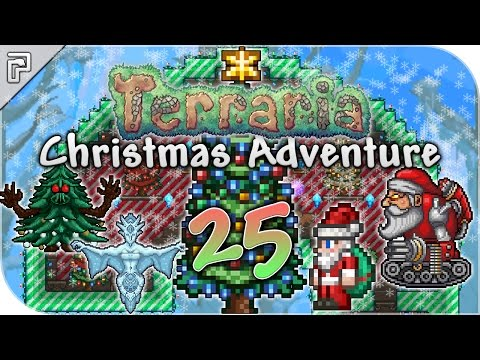 Terraria 1.3.4 | The Great North Pole Battles! (FINALE!) | Christmas Playthrough [Episode 25]