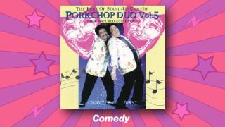 Porkchop Duo - Comedy (The Best Of Stand-Up Comedy Vol. 5)