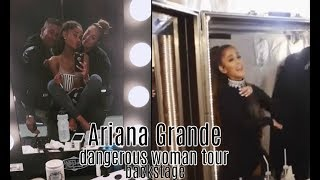 Ariana Grande - BackStage - Dangerous Woman Tour - 2017