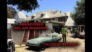 Bel Air LA Abandoned Mansion Exploration **Motion Sensors**