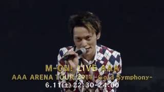 M-ON! LIVE AAA 「AAA ARENA TOUR 2014 -Gold Symphony-」30秒C「PARTY IT UP」ver.