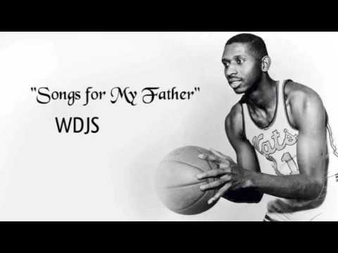 """""""Songs for My Father"""" (A Bebop Jazz Set) by WDJS"""
