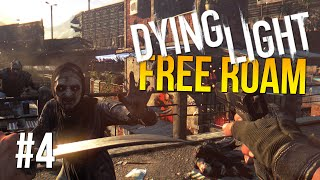 Dying Light Free Roam Gameplay #4 - Pistol Time! (Dying Light Single Player Free Roam)