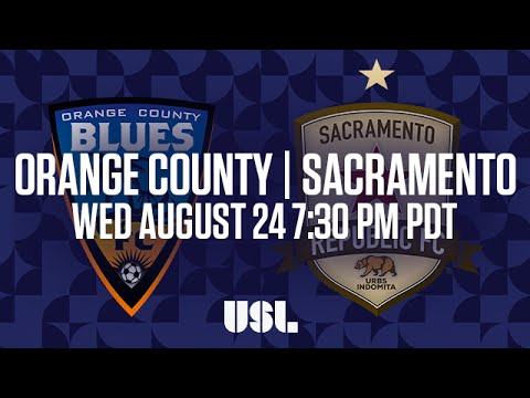WATCH LIVE: Orange County Blues FC vs Sacramento Republic FC 8-24-16