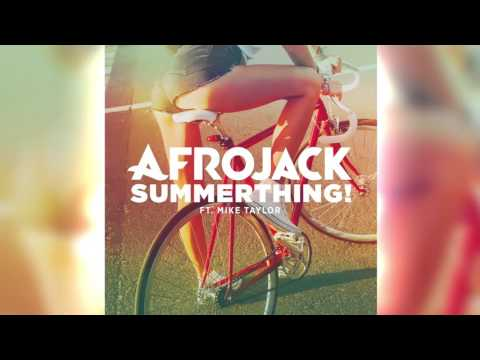 Afrojack   SummerThing  ft  Mike Taylor