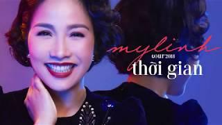 [Mỹ Linh Tour 2018]  THỜI GIAN & NHỮNG KHOẢNH KHẮC