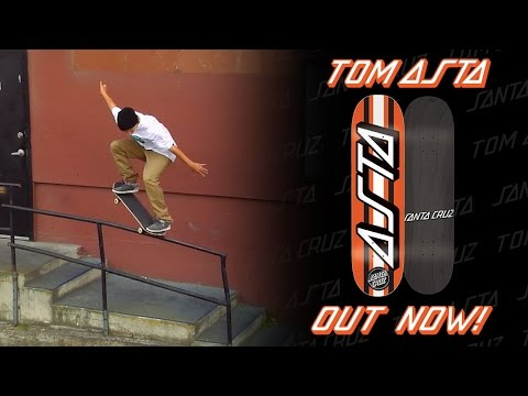 Tom Asta: Welcome to Santa Cruz Skateboards!