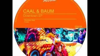 Caal & Baum - Downtown Beat (Original Mix)
