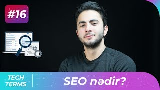 SEO (Search Engine Optimization) nədir? | Tech-Terms #16