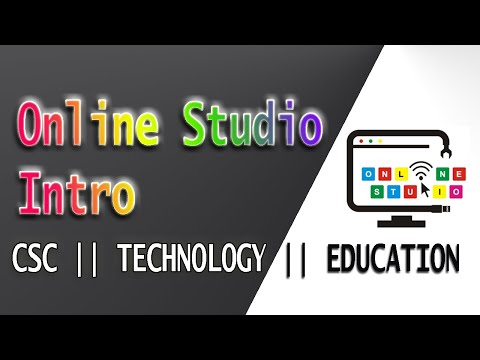 online studio intro || CSC || Technology || Education. first look