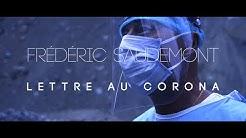 FRÉDÉRIC SAUDEMONT 'Lettre au Corona'