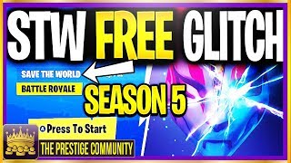 🌟 SEASON 5 🌟 NEW How To Get Fortnite SAVE THE WORLD For GRATUIT GLITCH! (Patch de travail 5.1 Juillet 2018)