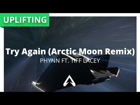 Phynn ft. Tiff Lacey - Try Again (Arctic Moon Remix)
