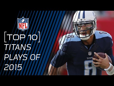 Top 10 Titans Plays of 2015 | #TopTenTuesdays | NFL
