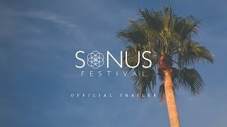 Sonus Festival 2015 - Official Trailer