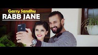 Rabb Jane Garry Sandhu Lyrics Translation - Johny Vick & Vee - Latest Punjabi New Song 2017