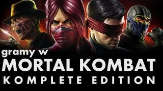 KwaGRAns: Gramy w Mortal Kombat Komplete Edition na PC