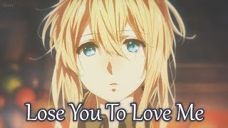 Nightcore - Lose You To Love Me - (Lyrics)