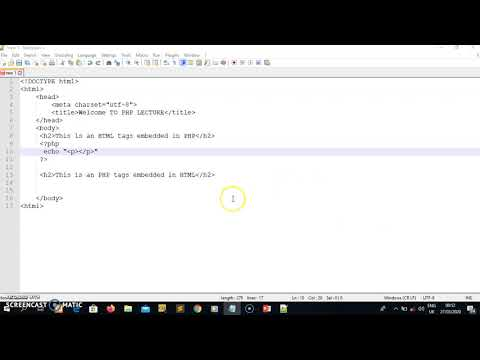 LECTURE 1: PHP EMBEDDED IN HTML TAGS AND HTML EMBEDDED IN PHP TAGS