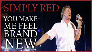 Watch Simply Red You Make Me Feel Brand New video