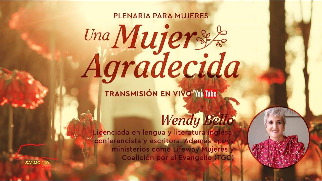 Una mujer agradecida  | Wendy Bello