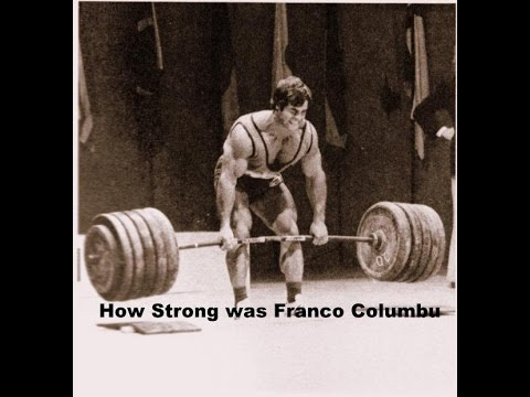 How strong was Franco Columbu