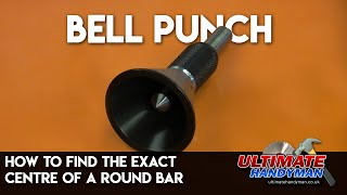 Bell punch | how to find the exact centre of a round bar