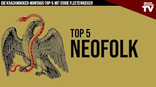 TOP 5 NEOFOLK / APOCALYPTIC FOLK   Die Montags-Krachmucker-Toplist
